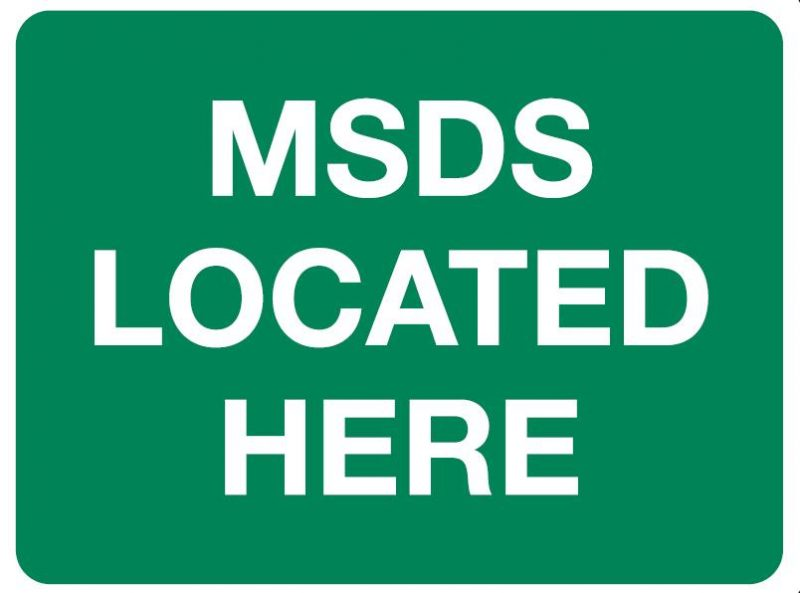 MSDS Located Here Sign, 600 x 450mm